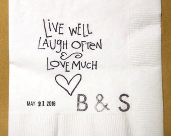 Wedding Napkin, Personalize Wedding Date Napkin, Monogram Napkins Live Well Laugh Often Love Much Set of 50