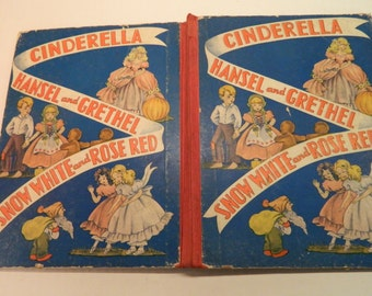 Cinderella, Hansel and Gretel, Grethel, Snow White and Rose Red, fairy tale collection, 1939, Good Condition