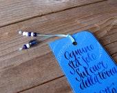Italian poetry bookmark,  Salvatore Quasimodo, Ed è subito sera, calligraphy