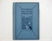 The Berlitz Self-Teacher French 1949 Vintage French Language Instruction Book