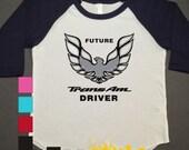 Future Trans Am Driver Raglan Printed Tshirt, 3/4 sleeve, baseball shirt, Toddler Raglan