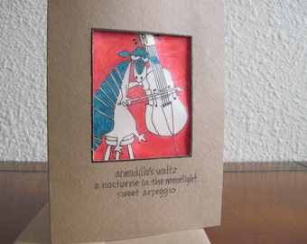Armadillo's Waltz -- ORIGINAL handmade note card, haiku card (#NCC029)