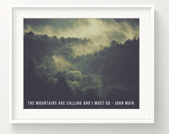 """John Muir Print - quote """"The mountains are calling... and I must go"""" - forest in fog - Wall Art Print"""