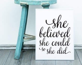 She Believed She Could So She Did Poster Print Wall Art Decor