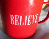 VALENTINESALE Red Enamel Ware Large Cup with Believe Imprinted in White