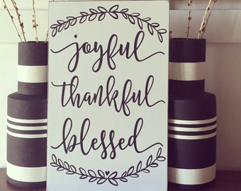 Joyful - Thankful - Blessed -Give Thanks - Autumn Sign - Wooden Sign - Thanksgiving - Wall Decor - Thanksgiving Decor - Autumn - Rustic