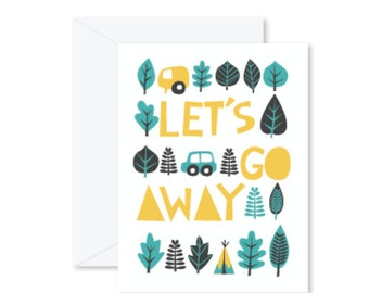 GREETING CARD | Let's Go Away