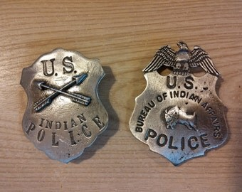 Indian Police and U S Bureau of Indian Affairs Badge with pin back