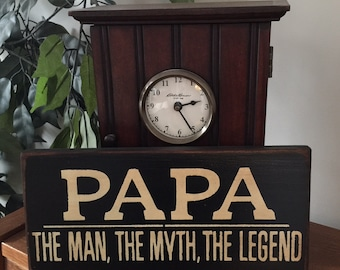 PAPA The Man Myth Legend Dad Grandfather primitive wooden sign