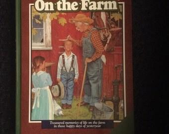 Good Old Days  On The Farm