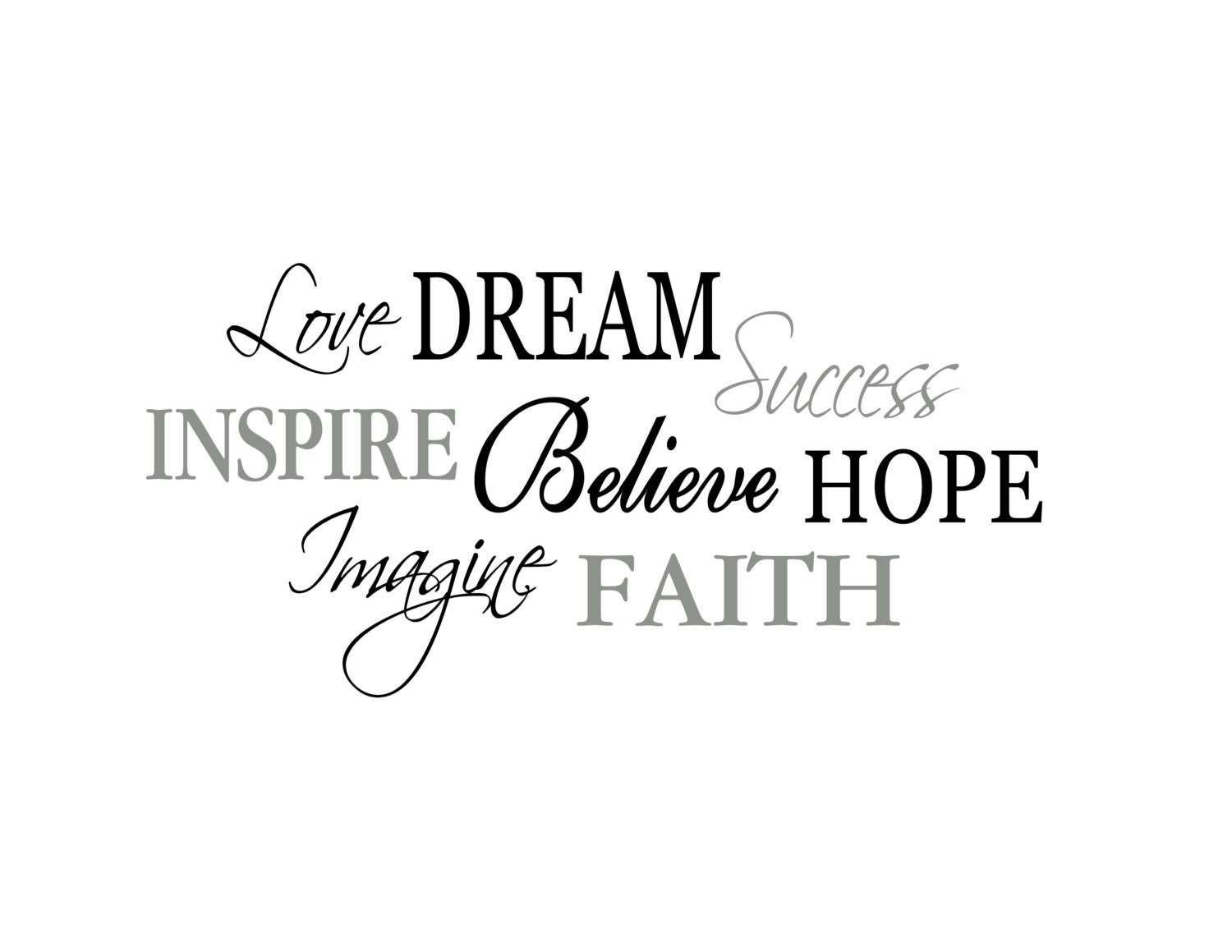 word collage love dream success inspire believe by