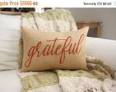ON SALE Burlap Pillow / Grateful / Fall Decor / Thanksgiving Decor / Autumn Pillow