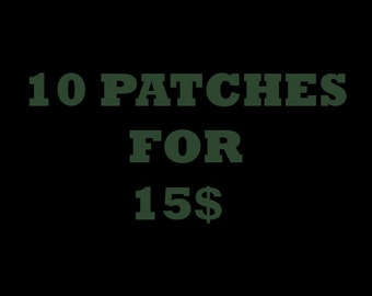10 Patches for 15!