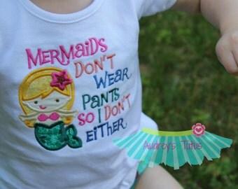 Mermaids Don't Wear Pants
