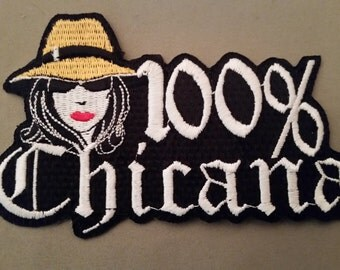 100% chicana embroidered patch