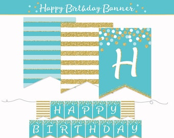 Birthday Banner, PRINTABLE, Happy Birthday, Gold Glitter, Turquoise, Party Decoration