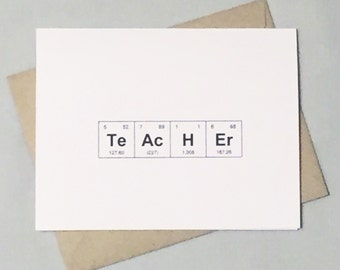 "Science, Chemistry Teacher Card, Periodic Table of the Elements ""TeAcHEr"" Sentimental Elements Card / Thank You Card for Professor, Mentor"