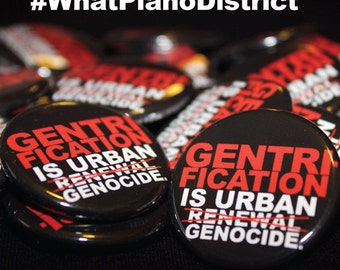 "Gentrification is Urban Genocide Pin/ Button (Red/Black) 1.25"" / ""FREE SHIPPING!"""