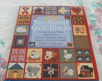 336 Ten Minute Quilt Blocks by Holly L. Schmidt