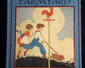 Sunny Crest Farmyard 1925 Childrens Book