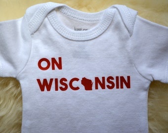 ON WISCONSIN baby onesie - baby badger clothes, Cute state bodysuit, handmade, Madison, WI - Baby shower gift -- By Eclectic Badger