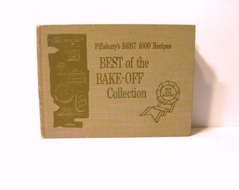 Pillsbury's Best 1000 Recipes Best of the Bake Off Collection 1959 First Edition