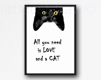 Peeking Black Cat with Quote All You Need is Love and a Cat Watercolor Black Cat Art Print Crazy Cat Gift Unframed Art Print