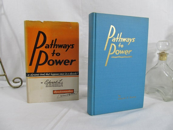 Pathways to Power Edward L. Kramer Kimball Press 1952 Hardcover First Edition Dust Jacket Synchromatntics The Science of Life Balance