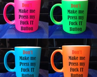 Personalised / Designed Neon Mug - Available in 4 Colours - Adult Humour - Style 5
