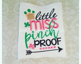 Little miss pinch proof, girls st patricks day shirt, St pattys shirt