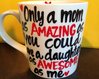 mom/aunt/grandma/mimi customized mothers day mug as amazing as you could have a child (select)as awesome as me