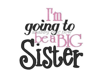 I'm going to be a BIG SISTER! Embroidered Shirt/Onesie/Burp Cloth/Hand Towel!