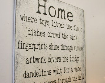 Wood Sign Home Where Toys Litter The Floor Wood Sign Rustic Shabby Chic Sign Wood Wall Decor Wall Art Vintage Wood Primitive Wood Wall Decor