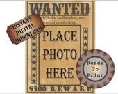 Wanted Poster Printable Blank Photo Space Old West Bachelorette Birthday Party Wedding Selfie Favor 500 Dollar Reward Ephemera Picture Frame