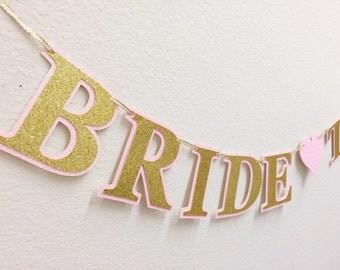 "Glitter ""Bride to be"" banner; Bridal Shower Banner; Bachelorette Party Banner; Pink, Gold, White, Silver, Purple Sparkle Wedding Banner"