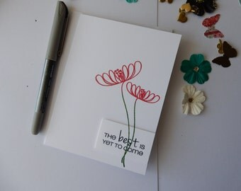 The Best is Yet to Come - Greeting Card - Hand Stamped - Handmade Card - Encouragement