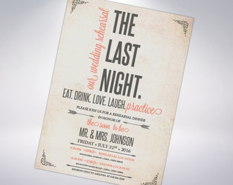 The Last Night; Custom Rehearsal Dinner Invitations, Groom's Dinner, Bridal Party Wedding Rehearsal, Rehearsal Dinner, Custom Invitations