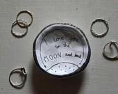 I love You To The Moon And Back Ceramic Small Dish. Jewellery/Trinket Dish. Handmade. Illustration.