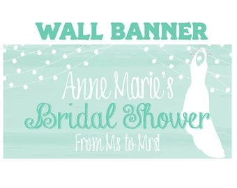Bridal Shower Personalized Banner - Wedding Shower Party Banner - Large Wedding Dress Banners, Vinyl Printed Banners, Vinyl Banners