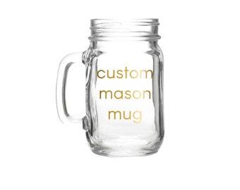 Custom Mason Jar Mug > Personalized Mason Mug > Personalized Mug > Personalized Gift