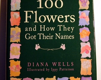 Books: 100 Flowers and How They Got Their Names