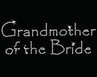 Rhinestone Transfer - Hot Fix Motif - Grandmother of the Bride - Papyrus
