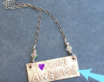 F-cking Awesome Necklace Bronze Handwriting Pendant with Oxidized Sterling Silver Chain and Wire Wrapped Crystals