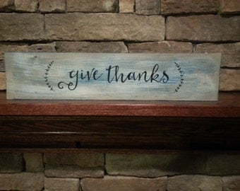 "Wood Sign - ""Give Thanks"""