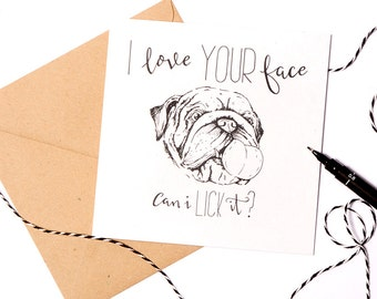 Cheeky bulldog Mothers  day card - funny lick your face anniversary card