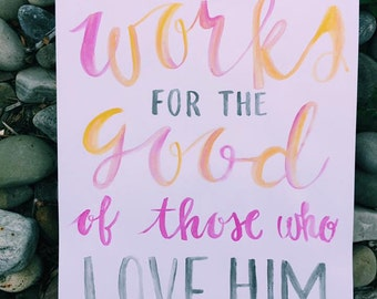 God works for the good- Inspirational Watercolor Painting