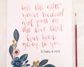 Use the gifts you've recieved and pass on the love that's been given to you/ print/ watercolor/ st. therese of lisieux