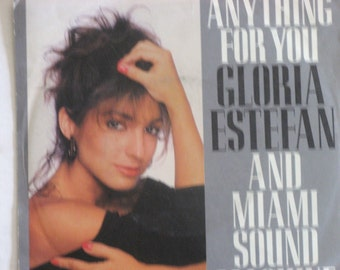 Vintage 45 Record, Gloria Estefan and Miami Sound Mahine, Anything For You, Picture Sleeve, Singer Songwriter, Vinyl Record, Free Shipping