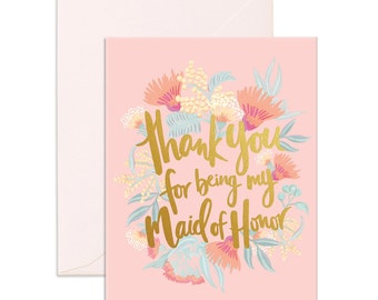 Thank You Maid Of Honor Greeting Card
