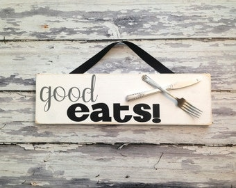 Good Eats Kitchen Art..upcycled knife and fork on pallet wood kitchen sign...Simple kitchen sign..Eat art...foodie gift..foodie kitchen